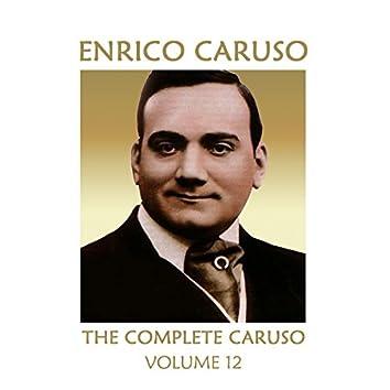 The Complete Caruso, Vol. 12