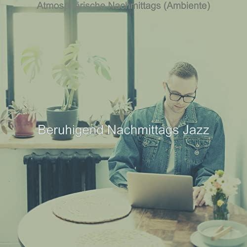 Beruhigend Nachmittags Jazz