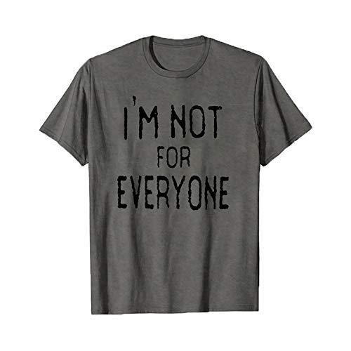 Camiseta de manga corta con texto en inglés 'I'm Not for Everyone', camiseta de manga corta, diseño sarcástico, talla S-4XL