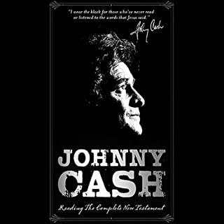Johnny Cash Reading the Complete New Testament audiobook cover art