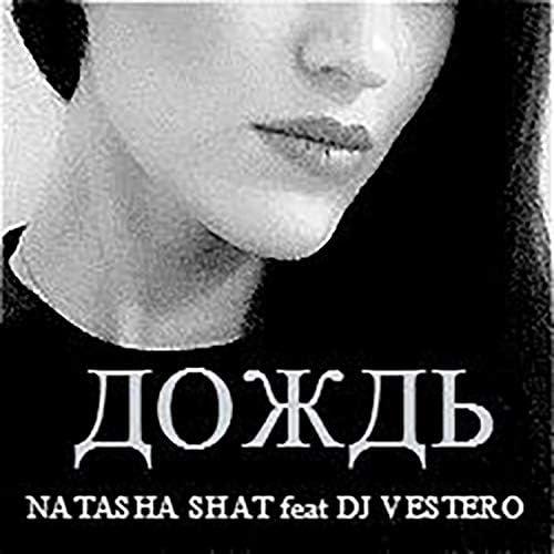 Natasha Shat & DJ Vestero