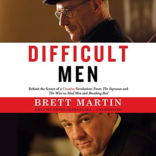 Difficult Men Audiobook By Brett Martin cover art