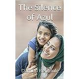 The Silence of Azul (English Edition)