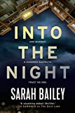 Into the Night (Detective Woodstock series) - Sarah Bailey