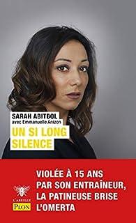 Un si long silence par Sarah Abitbol