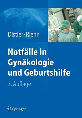 Notf?lle in Gyn?kologie Und Geburtshilfe by Distler Wolfgang(2012-08-14)