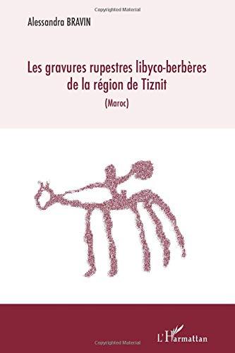 Les gravures rupestres libyco-berbères de la région de Tiznit (Maroc)