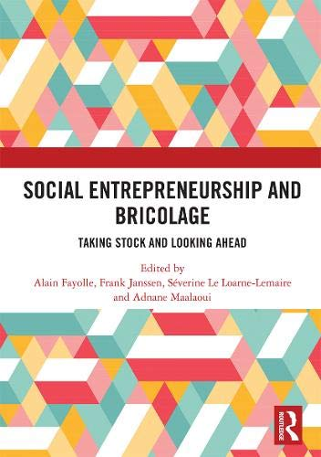Social Entrepreneurship and Bricolage: Taking stock and looking ahead