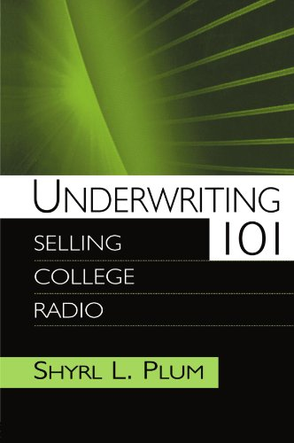 Download Underwriting 101: Selling College Radio (Routledge Communication Series) 0805848118