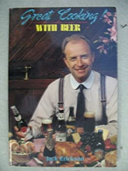 Great Cooking with Beer 0941397017 Book Cover