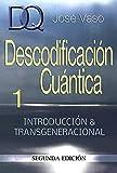 Descodificacion Cuantica : Introduccion y Transgeneracional