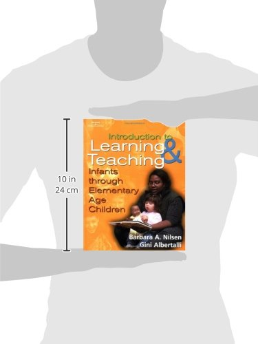 An Introduction to Learning and Teaching: Infants through Elementary Age Children