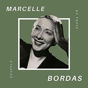 Marcelle Bordas - Souffle du Passé