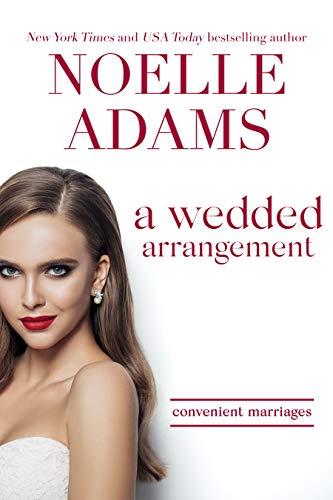 A Wedded Arrangement (Convenient Marriages Book 3)