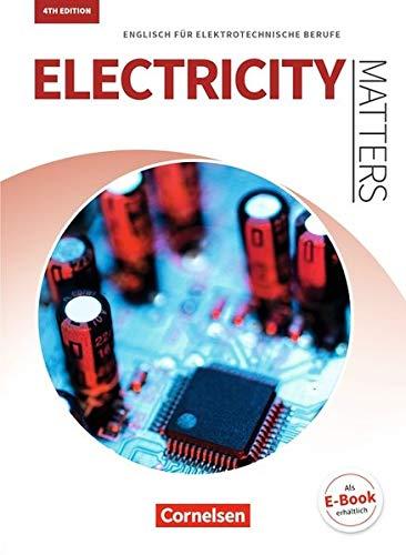 Matters Technik - Electricity Matters 4th edition: A2-B2 - Englisch für elektrotechnische Berufe: Schülerbuch