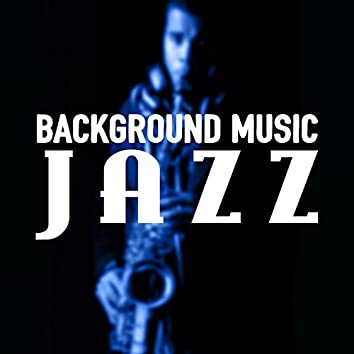 Background Music: Jazz