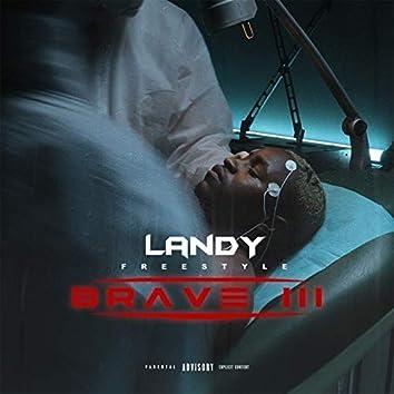 Brave III (Freestyle)