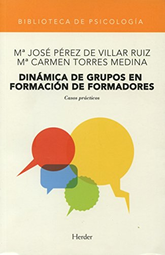 Dinámica de grupos en formación de formadores: casos prácticos