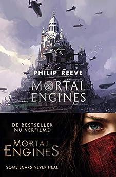 Mortal Engines van [Philip Reeve, Jacques Meerman]