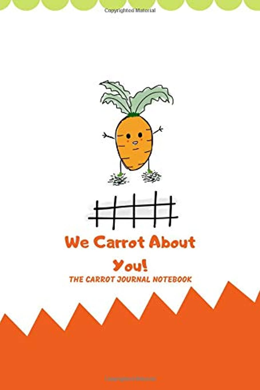 北極圏飛ぶリア王We Carrot About You!: THE CARROT JOURNAL NOTEBOOK