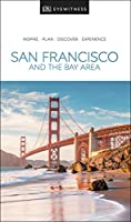 DK Eyewitness San Francisco and the Bay Area (Travel Guide)
