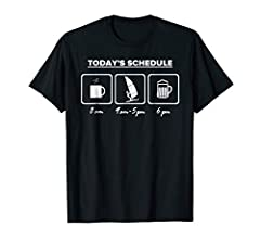 Today's Scheduled Coffee Windsurfing Beer - Windsurf T-Shirt for Men, Women and Youth who love Windsurfing Makes a great windsurfing gift for anyone that like to wear Windsurfing Shirts! If you like Windsurf Apparel or Windsurfing T-Shirts, this one'...