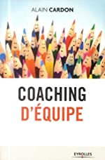 Coaching d'équipe d'Alain Cardon
