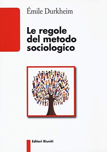Le regole del metodo sociologico