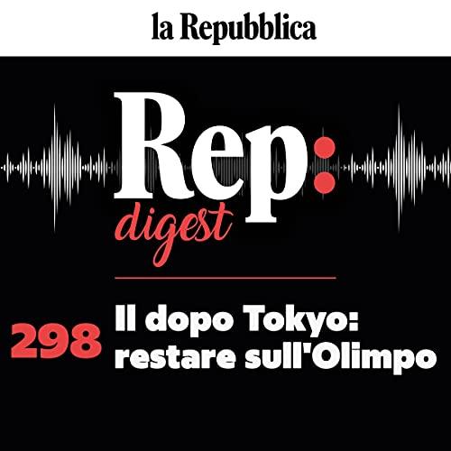 Il dopo Tokyo: restare sull'Olimpo copertina