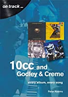 10cc: Every Album, Every Song (On Track)