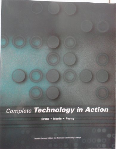 Complete TECHNOLOGY IN ACTION Fourth Custom Edition (RCC) eight edition