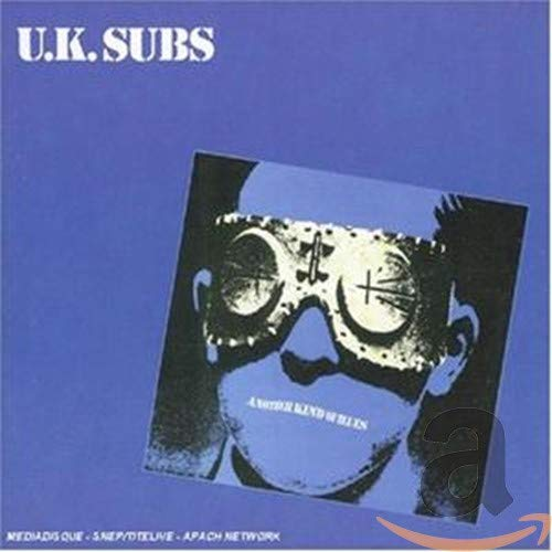 Another Kind of Blues - UK Subs
