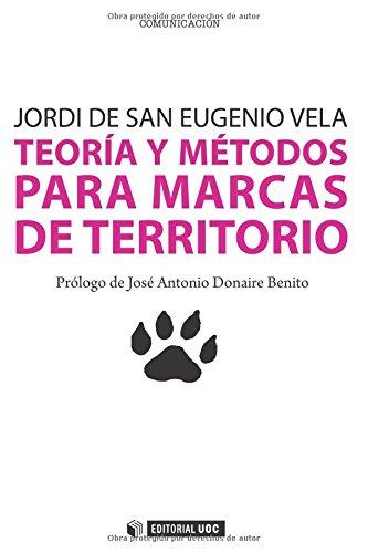 Teoría y métodos para marcas de territorio: 231 (Manuales)