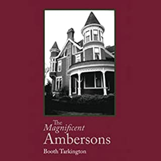 The Magnificent Ambersons audiobook cover art