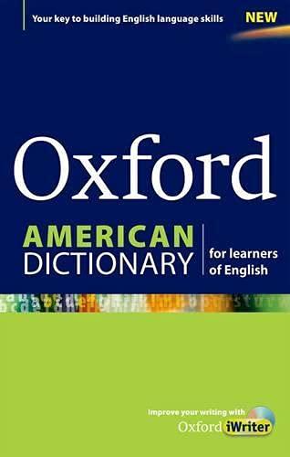 Oxford American Dictionary for learners of English (Diccionario Oxford Monolingue Americano)