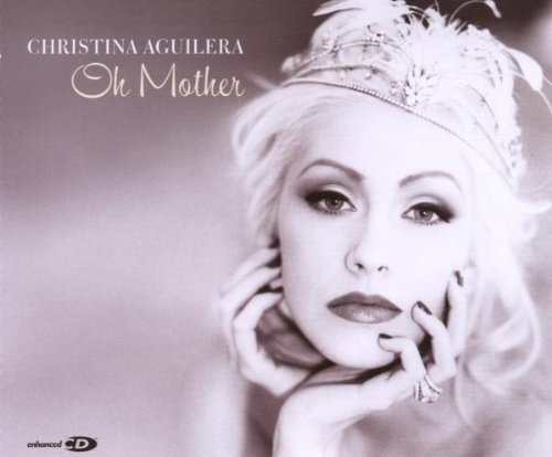 Oh Mother by Aguilera, Christina (2007-12-11)