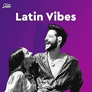 Latin Vibes by Filtr