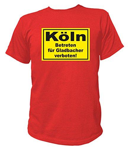 Artdiktat Herren T-Shirt Köln - Betreten für Gladbacher verboten Größe XL, rot