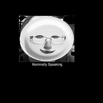 Nominally Speaking