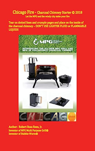 Chicago Fire - charcoal chimney starter: Let the MPG and the windy city stoke your fire
