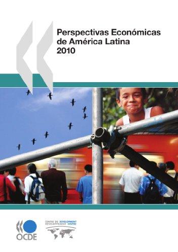 Perspectivas Económicas de América Latina 2010 (Oecd Development Centre)