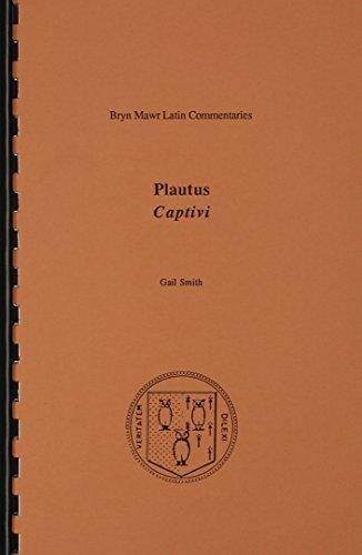 Plautus: Captivi: 2-volume set (Bryn Mawr Latin Commentaries)
