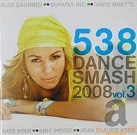 538 Dance Smash 2008/3