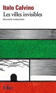 Les Villes invisibles par Italo Calvino