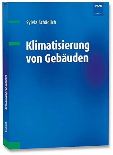 Klimatisierung von Gebäuden: Praxishandbuch
