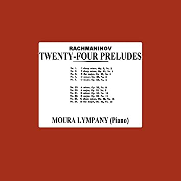 Rachmaninoff: Twenty Four Preludes