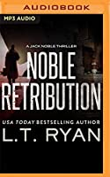 Noble Retribution (Jack Noble)