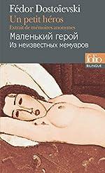 Un petit héros - Extrait de mémoires anonymes de Fédor Dostoïevski