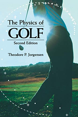 THE PHYSICS OF GOLF. : Second edition