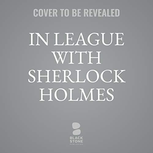 In League with Sherlock Holmes cover art